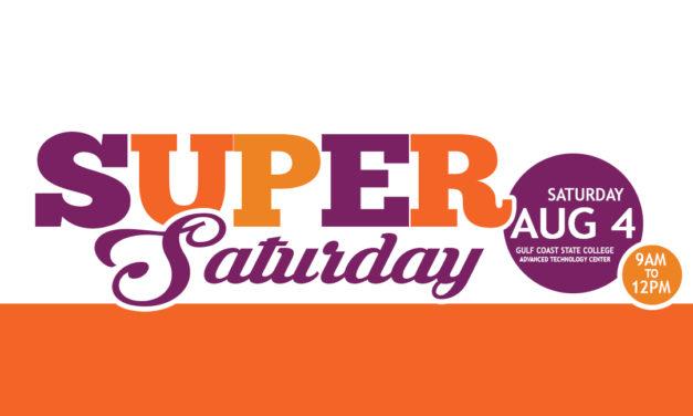 Super Saturday at Gulf Coast State College – Aug. 4th, 2018