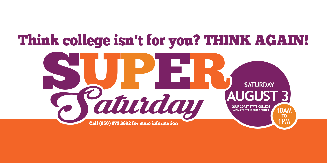Super Saturday at Gulf Coast State College - Aug  3rd, 2019